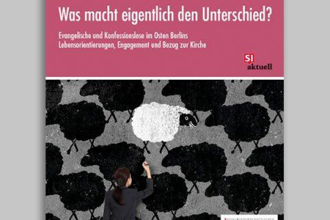 Was macht eigentlich den Unterschied? – Evangelische und Konfessionslose im Osten Berlins